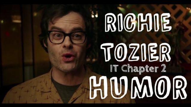 Richie Tozier Humor IT Chapter 2 (Bill Hader)